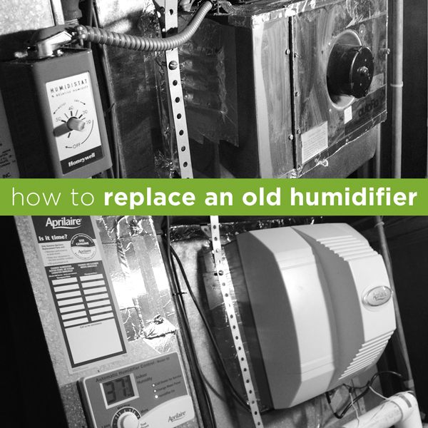 How to Replace an Old Humidifier | Rather Square