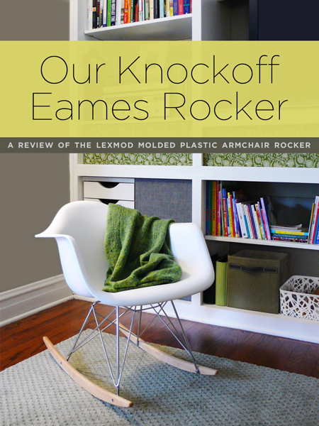 Our Knockoff Eames Rocker: A Review Of The LexMod Molded Plastic Armchair  Rocker | Rather